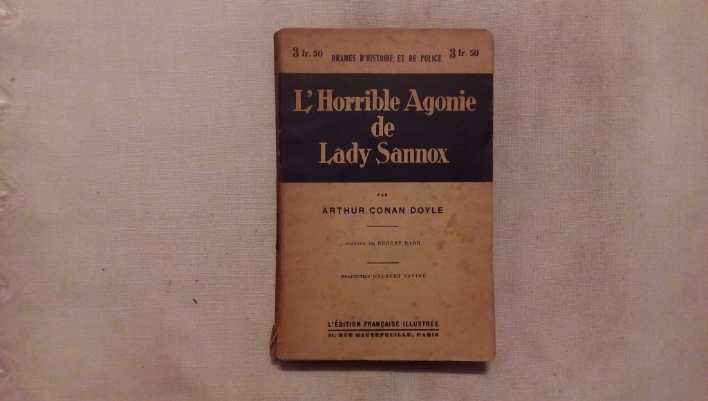 L'horrible agonie de lady sannox - A. Conan Doyle - L'edition francaise illustree Paris