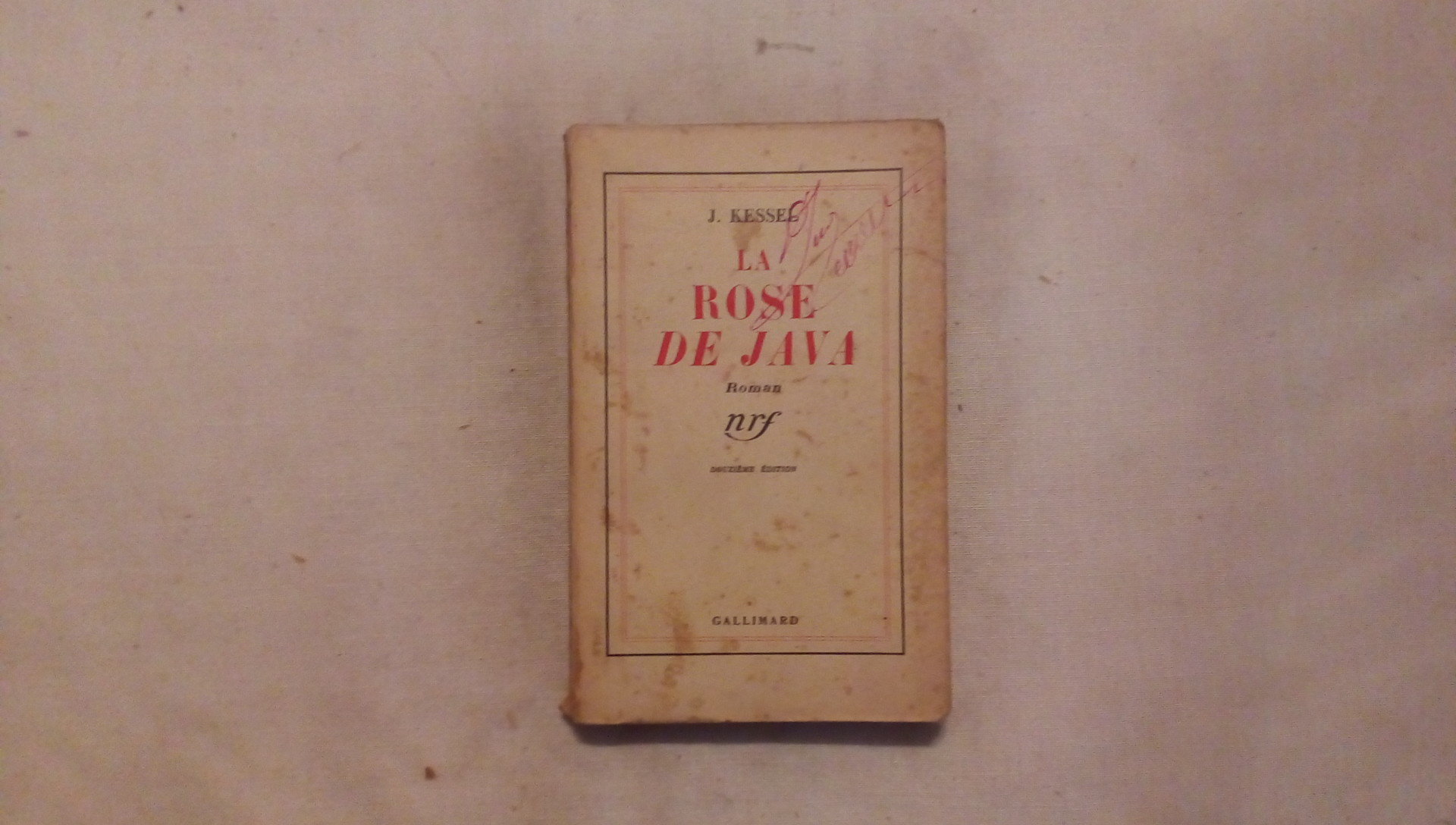 La rose de java - J. Kessel Gallimard