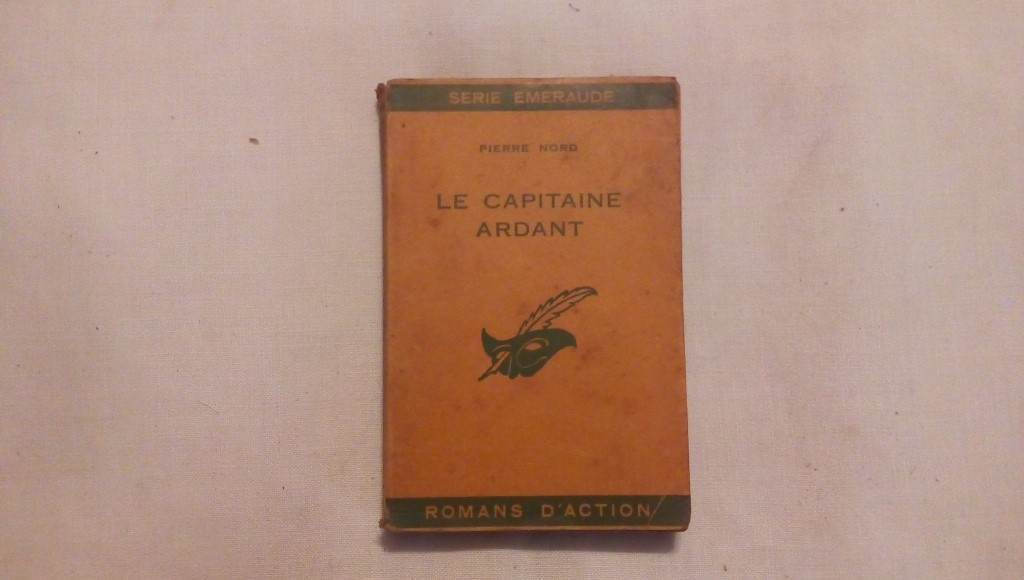 Le capitaine ardant - Pierre Nord 1951